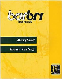 BarBri Bar Review: Maryland Essay Testing: BarBri Review ...
