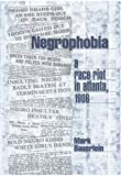 Negrophobia, Mark Bauerlein, 1893554236