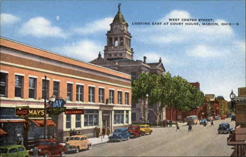 West Center Street, Looking East at Court House Marion, Ohio Original Vintage Postcard (Court Cigars)