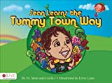 Sean Learns the Tummy Town Way, J. Uncle and Mom, 1620240769