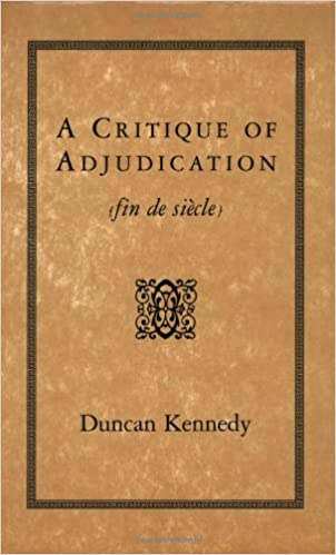 A Critique of Adjudication [fin de siecle]