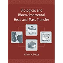 Biological and Bioenvironmental Heat and Mass Transfer