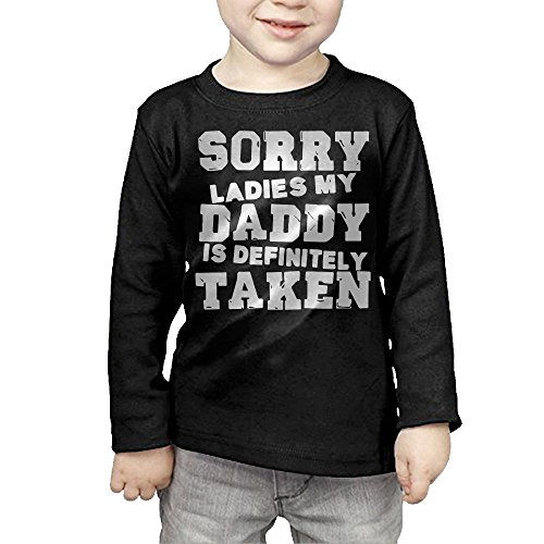 ZheuO Boys & Girls Infant Sorry Ladies My Daddy Is Definitely Taken Soft 100% Cotton Tee Unisex Black 4 Toddler