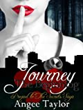 Journey: The Beginning: A Prequel to the Secrets Saga