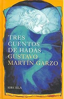 Tres cuentos de hadas (Las tres edades / The Three Ages) (Spanish Edition