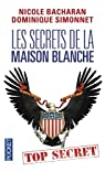 Les secrets de la Maison Blanche par Simonnet