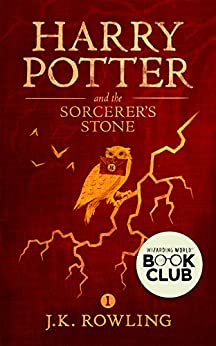 Harry Potter and the Sorcerer's Stone by [Rowling, J.K.]