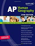 img - for Kaplan AP Human Geography, 2008 Edition book / textbook / text book