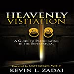Heavenly Visitation | Kevin L. Zadai