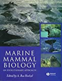 img - for Marine Mammal Biology: An Evolutionary Approach book / textbook / text book