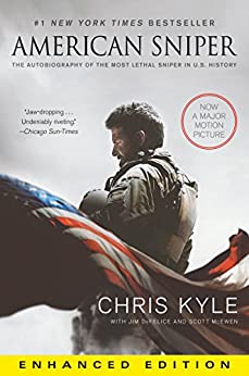 American Sniper (Enhanced Edition): The Autobiography of the Most Lethal Sniper in U.S. Military History by [Kyle, Chris, McEwen, Scott, DeFelice, Jim]