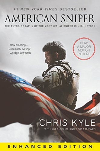 Chris Kyle - American Sniper (Enhanced Edition): The Autobiography of the Most Lethal Sniper in U.S. Military History