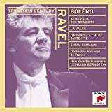 Ravel: Boléro / Alborada del Gracioso / La Valse / Daphnis et Chloé - Suite No. 2 (Bernstein Century)
