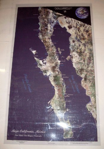 Map Baja Peninsula Mexico (Baja California, México: Two States One Unique Peninsula)