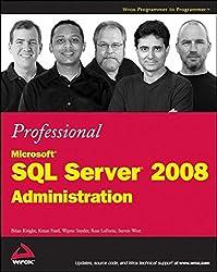 Professional Microsoft SQL Server 2008 Administration