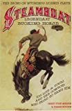 img - for Steamboat, Legendary Bucking Horse: His Life and Times, and the Cowboys Who Tried to Tame Him by Candy Vyvey Moulton (1992-08-01) book / textbook / text book