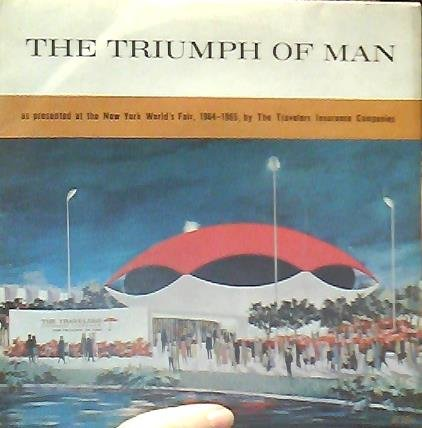 The Triumph Of Man New York World's Fair 1964 45 w PS Travelers Insurance RCA R4LM-4348