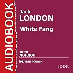 Belyj Klyk [White Fang]
