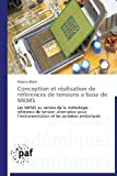 Conception et Realisation de References de Tensions a Base de Mems, Blard Francois, 383817996X