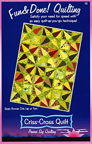 Criss-Cross Quilt Pattern by Prairie Sky Quilting Sizes: Runner, Crib, Lap or Twin ()