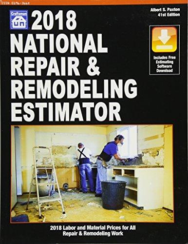 2018 National Repair & Remodeling Estimator (National Repair and Remodeling Estimator) by Craftsman Book Co