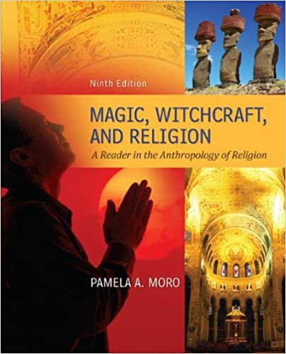 Magic witchcraft and religion a reader in the anthropology of magic witchcraft and religion a reader in the anthropology of religion 9th edition fandeluxe Choice Image