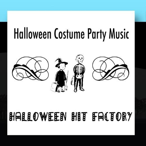 Halloween Costume Party Music -
