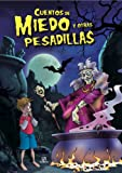 img - for Cuentos de miedo y otras pesadillas/Tales of Fear and Other Nightmares (Spanish Edition) book / textbook / text book