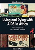img - for Living and Dying with AIDS in Africa book / textbook / text book