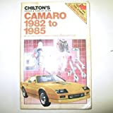 Camaro, 1982-1985, Chilton Automotive Editorial Staff, 0801975697