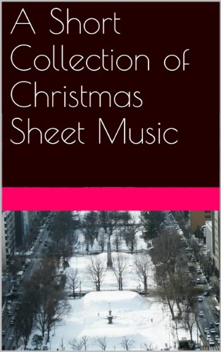 Wassail Collection (A Short Collection of Christmas Sheet Music)