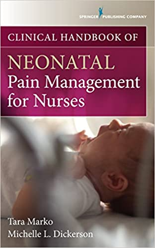 Download PDF Clinical Handbook of Neonatal Pain Management for Nurses