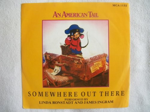 LINDA RONSTADT & JAMES INGRAM Somewhere Out There 7