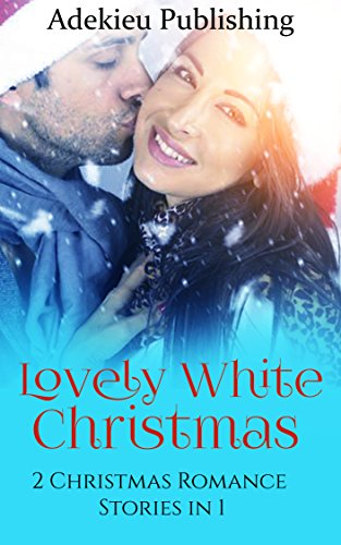 Christmas Romance: Lovely White Christmas (Christmas Romance Collection Series) thumbnail