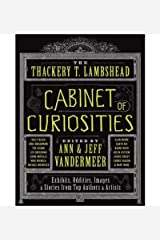 [ { THE THACKERY T. LAMBSHEAD CABINET OF CURIOSITIES [ THE THACKERY T. LAMBSHEAD CABINET OF CURIOSITIES BY VANDERMEER, ANN ( AUTHOR ) JUL-10-2012[ THE THACKERY T. LAMBSHEAD CABINET OF CURIOSITIES [ THE THACKERY T. LAMBSHEAD CABINET OF CURIOSITIES BY VANDERMEER, ANN ( AUTHOR ) JUL-10-2012 ] BY VANDERMEER, ANN ( AUTHOR )JUL-10-2012 PAPERBACK } ] by VanderMeer, Ann (AUTHOR) Jul-10-2012 [ Paperback ] Paperback