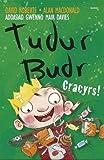 Tudur Budr: Cracyrs!