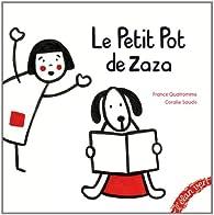 Le petit pot de Zaza par France Quatromme
