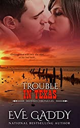 Trouble in Texas (The Redfish Chronicles Book 1)