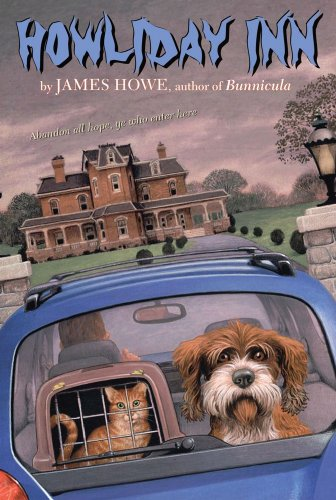 Howliday Inn (Bunnicula and Friends Book 2)