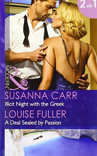 book cover of Illicit Night with the Greek / A Deal Sealed by Passion