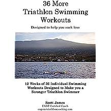 36 More Triathlon Swimming Workouts