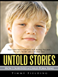Untold Stories: How I Survived a Child Porn Ring (English Edition)
