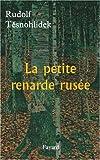 img - for La petite renarde rus e book / textbook / text book