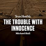 The Trouble with Innocence | Michael Hall