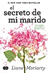 El secreto de mi marido par  Liane Moriarty