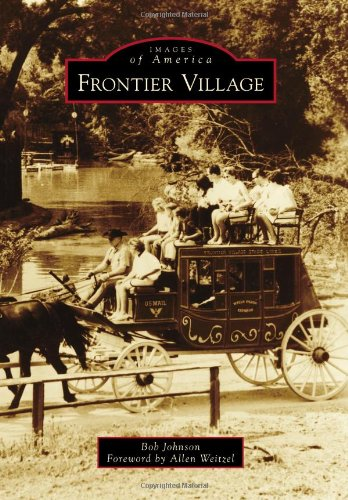 Frontier Village (Images of America)