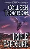 Triple Exposure, Colleen Thompson, 0843961430