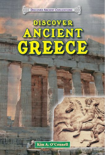 Discover Ancient Greece (Discover Ancient Civilizations) by Kim A O'Connell (2014-01-01)
