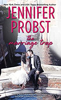 The Marriage Trap (The Billionaire Marriage Book 2) by [Probst, Jennifer]