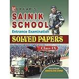Sainik School Entrance Examination Solved Papers -Class IX